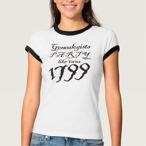 El fiesta tiene gusto de 'Twas 1799 Camisetas