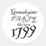El fiesta tiene gusto de 'Twas 1799 Pegatinas Redondas