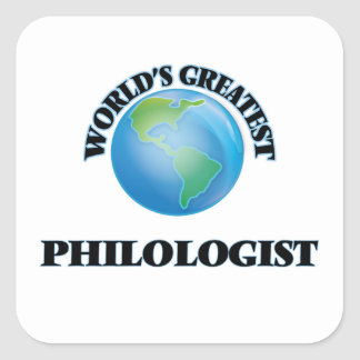 El filólogo más grande del mundo calcomanía cuadrada personalizada
