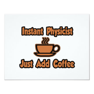 """El físico inmediato… apenas añade el café invitación 4.25"""" x 5.5"""""""