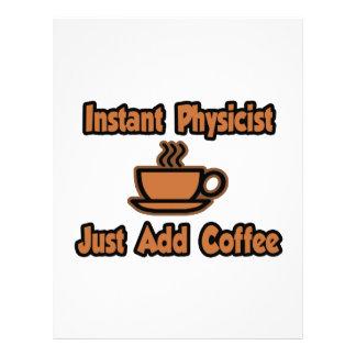 El físico inmediato… apenas añade el café membrete a diseño