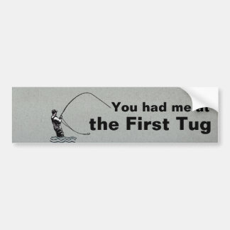 El Flyfishing ¡Usted me tenía en el primer tirón Etiqueta De Parachoque