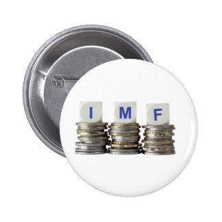 El FMI - Fondo Monetario Internacional Pin Redondo De 2 Pulgadas