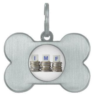 El FMI - Fondo Monetario Internacional Placas De Nombre De Mascota