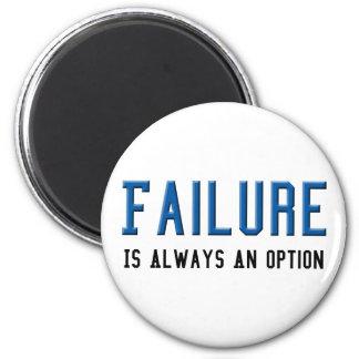 El fracaso es siempre una opción imán redondo 5 cm