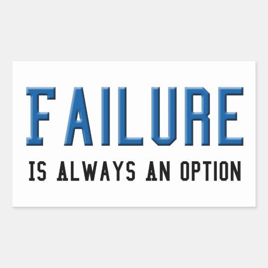 El fracaso es siempre una opción pegatina rectangular