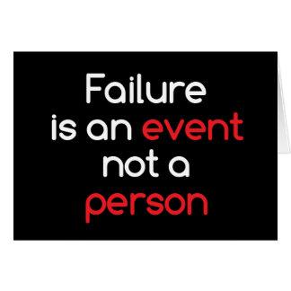 El fracaso es un acontecimiento tarjeta de felicitación