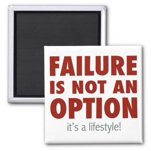 El fracaso no es una opción (es una forma de vida! iman