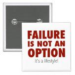 El fracaso no es una opción (es una forma de vida! pin
