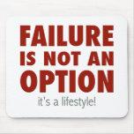 El fracaso no es una opción (es una forma de vida! alfombrillas de ratones