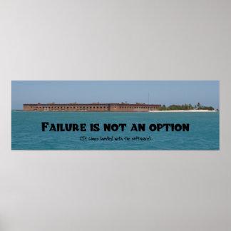 El fracaso no es una opción póster