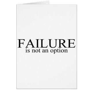 El fracaso no es una opción felicitaciones