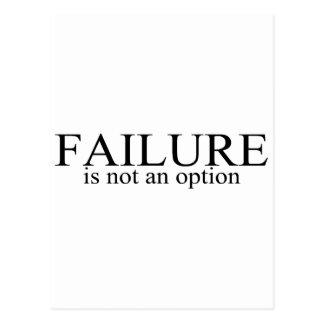 El fracaso no es una opción postal