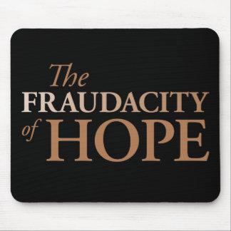 El Fraudacity de la esperanza Mouse Pads