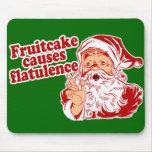El Fruitcake causa flatulencia Alfombrilla De Ratones