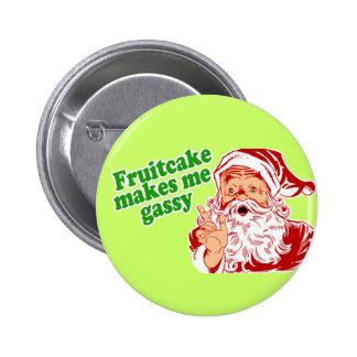 El Fruitcake me hace gaseoso Pins