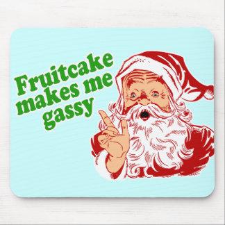 El Fruitcake me hace gaseoso Tapete De Raton