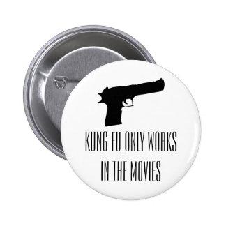 El fu de Kung trabaja solamente en el botón de las Pins