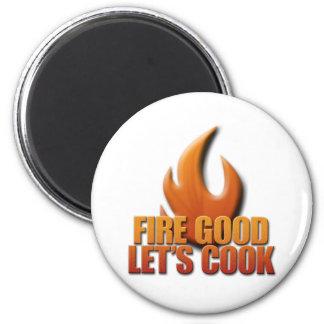 El fuego bueno nos dejó cocinar imán redondo 5 cm