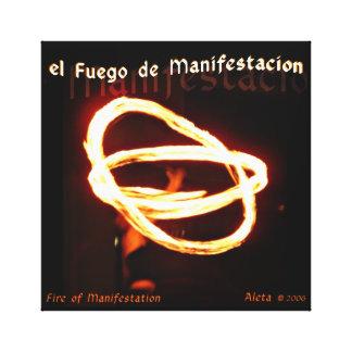 el Fuego de Manifestacion ~ Fire of Manifestation Canvas Print