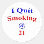 El fumar abandonado 21 pegatina redonda