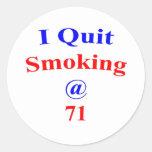 El fumar abandonado 71 pegatina redonda