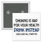 El fumar es malo para su salud pin