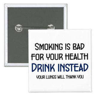 El fumar es malo para su salud pin cuadrada 5 cm