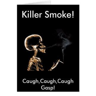 ¡El fumar le matará! - No fume por favor - la Tarjeta De Felicitación