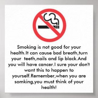 El fumar no es bueno para la salud póster