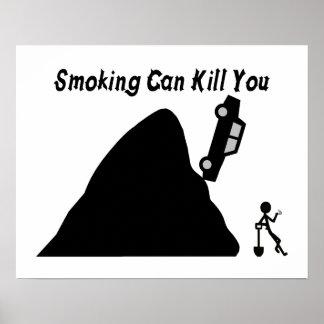 El fumar puede matarle poster