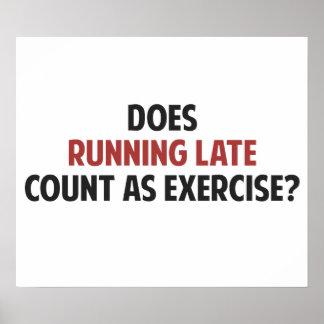 ¿El funcionamiento atrasado cuenta como ejercicio? Póster