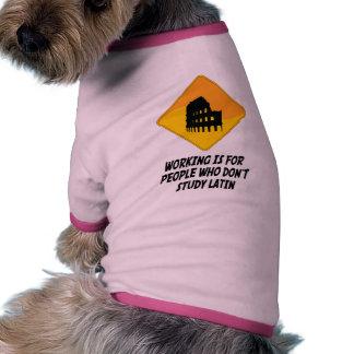 El funcionamiento está para la gente que no estudi camisetas de perro