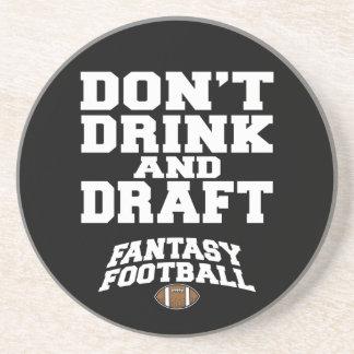 El fútbol de la fantasía no bebe y no elabora posavaso para bebida