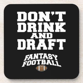 El fútbol de la fantasía no bebe y no elabora posavasos de bebidas