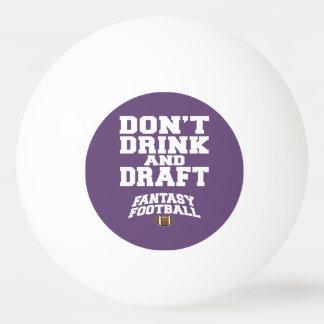 El fútbol de la fantasía no bebe y no elabora - pú pelota de ping pong