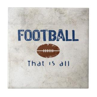 El fútbol, de que es todo azulejo cuadrado pequeño