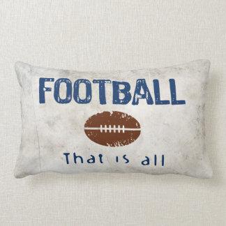 El fútbol, de que es todo almohadas
