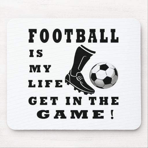 El fútbol es mi vida alfombrillas de ratones