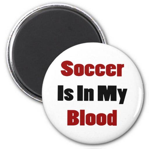 El fútbol está en mi sangre imán para frigorifico