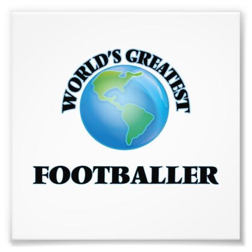 El futbolista más grande del mundo fotografía