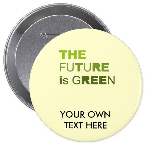 El futuro es camiseta verde/camiseta del Día de la Pins