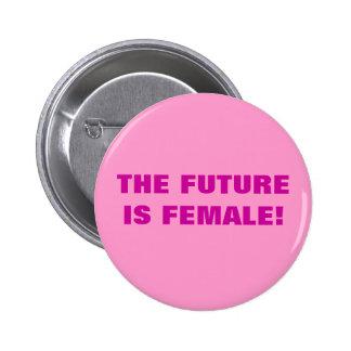 ¡EL FUTURO ES FEMENINO! PIN