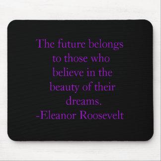 El futuro pertenece a los que b… - Modificado para Mousepad