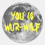 ¡el fYou es Wur-wilf! Etiqueta Redonda