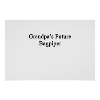 El gaitero futuro del abuelo póster