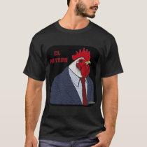 El Gallo Patron T-Shirt