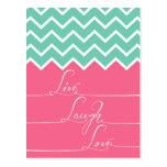 El galón rosado y verde/vive, laught, amor postales