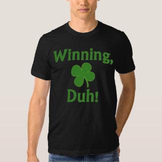 ¡El ganar, Duh!  Camiseta Poleras