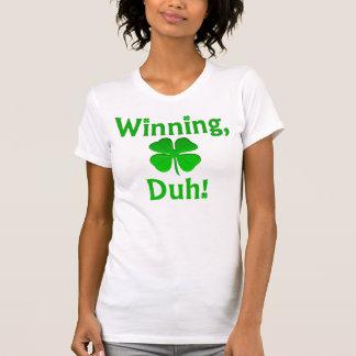 ¡El ganar, Duh!  Camiseta Remeras